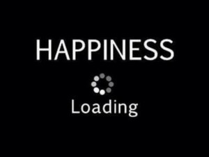 Happiness is loading 300x226 Happiness Part 5: What makes it Work?